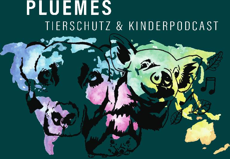 Pluemes Tierschutz und Kinderpodcast